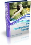 The Hypothyroidism Solution Program - Download Product (Not Shipped)